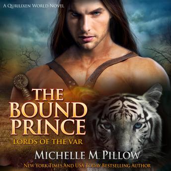 Bound Prince: A Qurilixen World Novel, Michelle M. Pillow