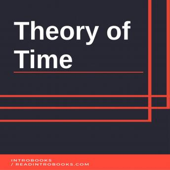 Theory of Time, Introbooks