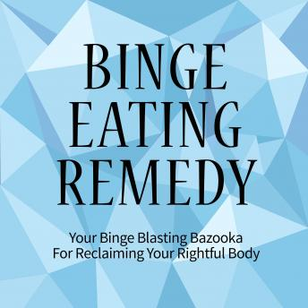 Binge Eating Remedy: Learning the Habits of Intelligent Eating