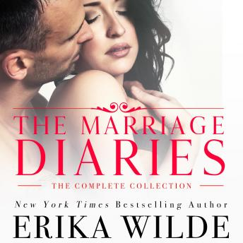 Marriage Diaries, The: The Complete Collection, Erika Wilde