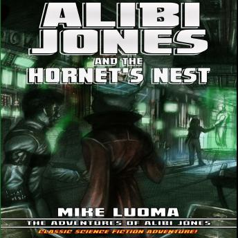 Download Alibi Jones and the Hornet's Nest by Mike Luoma