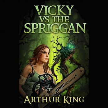 Vicky vs Spriggan: Episode 1, Arthur King
