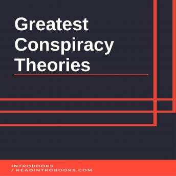 Download Greatest Conspiracy Theories by Introbooks