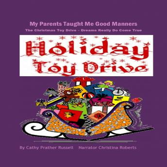 Christmas Toy Drive, The - Dreams Really Do Come True, Cathy Russell