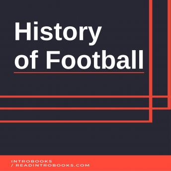 Download History of Football by Introbooks