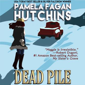 Dead Pile (Maggie 3): A What Doesn't Kill You Romantic Mystery
