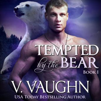 Tempted by the Bear - Book 1, V. Vaughn