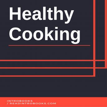 Download Healthy Cooking by Introbooks