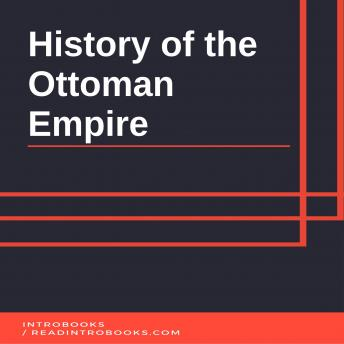 Download History of the Ottoman Empire by Introbooks
