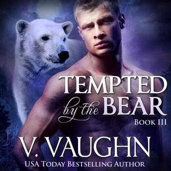 Tempted by the Bear 3, V. Vaughn