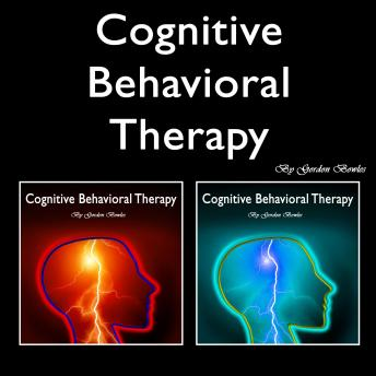 Cognitive Behavioral Therapy: Overcoming Anxiety and Personality Disorders