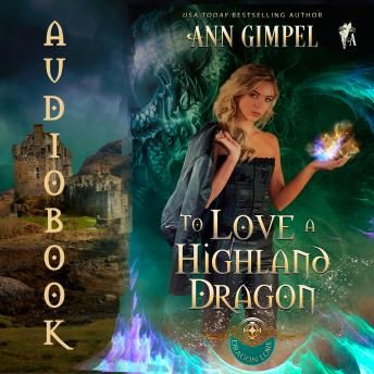 To Love a Highland Dragon: Highland Fantasy Romance