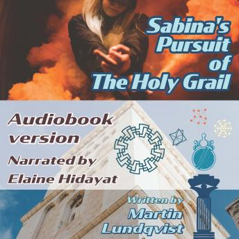 Download Sabina's Pursuit of the Holy Grail by Martin Lundqvist