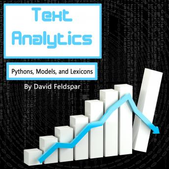 Text Analytics: Python, Models, and Lexicons