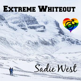 Extreme Whiteout: A Short M/M Love Story, Sadie West