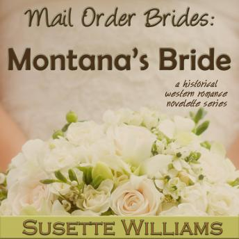 Mail Order Brides: Montana's Bride, Susette Williams