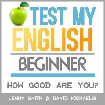 Test My English. Beginner.: How Good Are You?