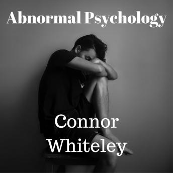 Abnormal Psychology: An Introductory Series
