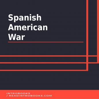 Spanish American War, Audio book by Introbooks