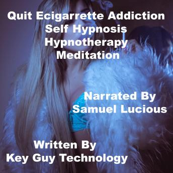 Quit Ecigarrette Addiction Self Hypnosis Hypnotherapy Meditation