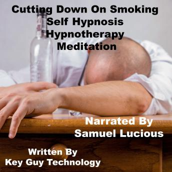 Cutting Down On Smoking Self Hypnosis Hypnotherapy Meditation