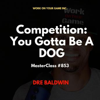 Competition: You Gotta Be A DOG