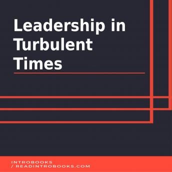 Download Leadership in Turbulent Times by Introbooks