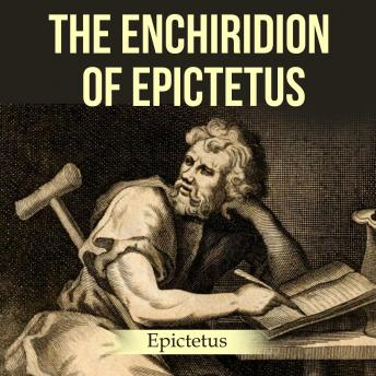 The Enchiridion of Epictetus