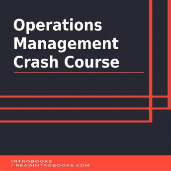 Download Operations Management Crash Course by Introbooks