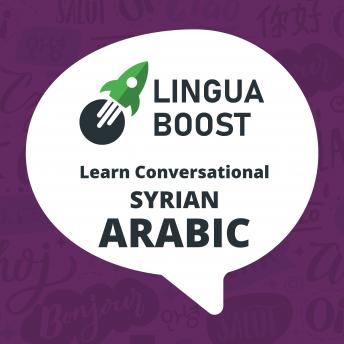 LinguaBoost - Learn Conversational Syrian Arabic