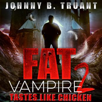 Fat Vampire 2: Tastes Like Chicken sample.