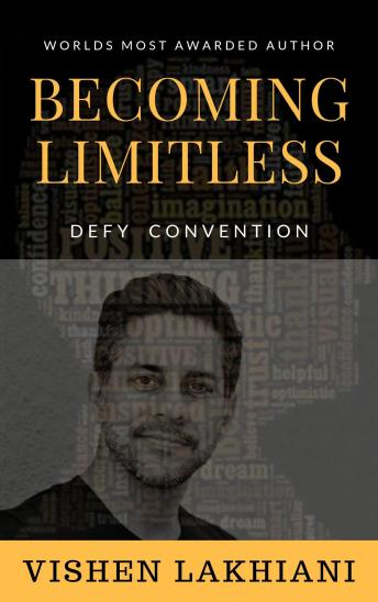 Becoming Limitless: Defy Society's Conventions & Live The Life You've Always Dreamed Of. sample.