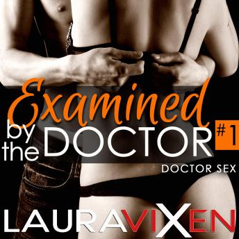 Examined by the Doctor, Laura Vixen