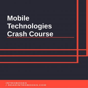 Mobile Technologies Crash Course sample.
