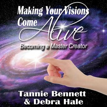 Making Your Visions Come Alive: Becoming A Master Creator sample.