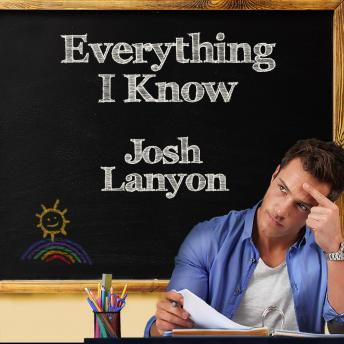 Download Everything I Know by Josh Lanyon