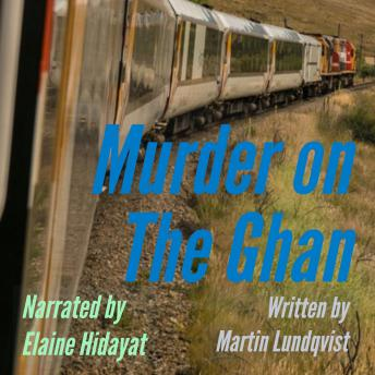 Murder on the Ghan: Female Narration