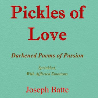 Download Pickles of Love by Joseph Batte