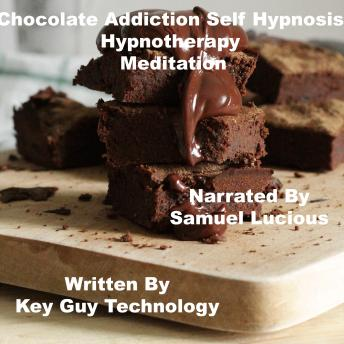Chocolate Addiction Self Hypnosis Hypnotherapy Meditation