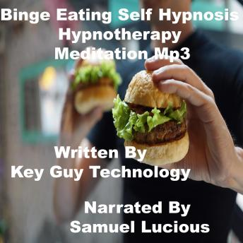 Binge Eating Self Hypnosis Hypnotherapy Meditation sample.