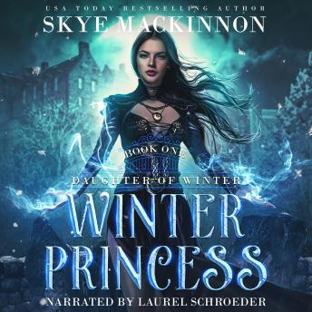 Winter Princess: Paranormal reverse harem, Skye Mackinnon