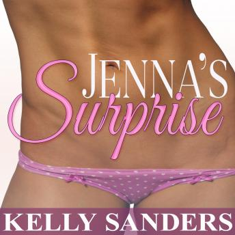 Jenna's Surprise, Kelly Sanders