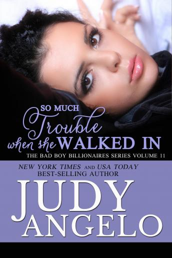 Download So Much Trouble When She Walked In by Judy Angelo