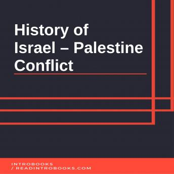 History of Israel - Palestine Conflict, Introbooks