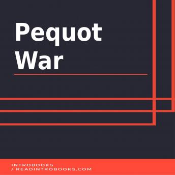 Pequot War, Introbooks