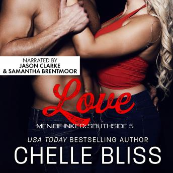 Love: Men of Inked: Southside # 5, Chelle Bliss