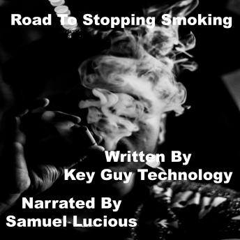 Road To Stopping Smoking Self Hypnosis Hypnotherapy Meditation, Key Guy Technology
