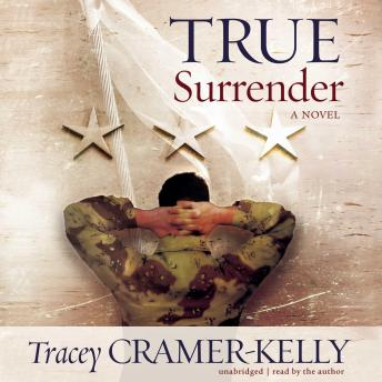 Download True Surrender: a Military Romance by Tracey Cramer-Kelly