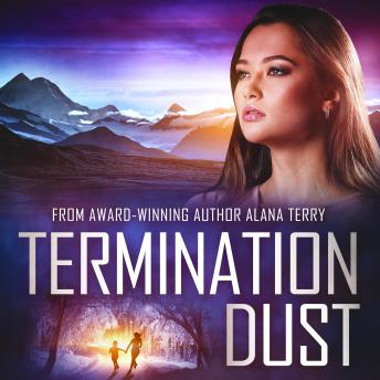 Termination Dust: An Alaskan Refuge Christian Suspense Novel