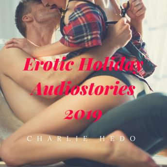 Erotic Holiday Audiostories 2019